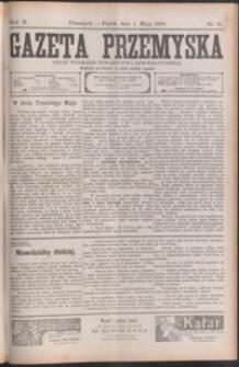 Gazeta Przemyska : organ Polskiego Towarzystwa Demokratycznego. 1908, R. 2, nr 35-43 (maj)