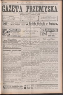 Gazeta Przemyska : organ Polskiego Towarzystwa Demokratycznego. 1908, R. 2, nr 53-61 (lipiec)