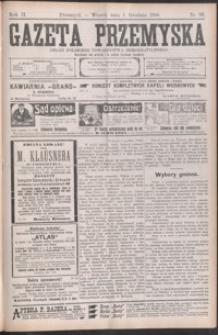 Gazeta Przemyska : organ Polskiego Towarzystwa Demokratycznego. 1908, R. 2, nr 96-103 (grudzień)