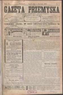 Gazeta Przemyska : organ Polskiego Towarzystwa Demokratycznego. 1909, R. 3, nr 1-9 (styczeń)