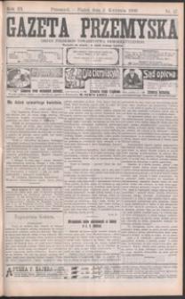 Gazeta Przemyska : organ Polskiego Towarzystwa Demokratycznego. 1909, R. 3, nr 27-35 (kwiecień)