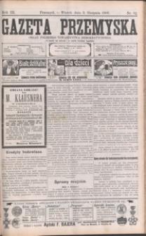 Gazeta Przemyska : organ Polskiego Towarzystwa Demokratycznego. 1909, R. 3, nr 62-70 (sierpień)