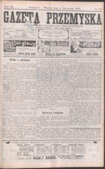 Gazeta Przemyska : organ Polskiego Towarzystwa Demokratycznego. 1909, R. 3, nr 88-96 (listopad)