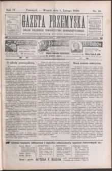 Gazeta Przemyska : organ Polskiego Towarzystwa Demokratycznego. 1910, R. 4, nr 10-17 (luty)