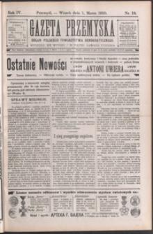 Gazeta Przemyska : organ Polskiego Towarzystwa Demokratycznego. 1910, R. 4, nr 18-26 (marzec)