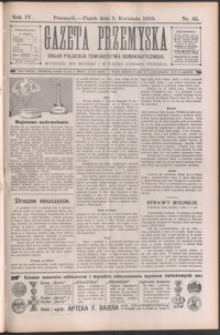 Gazeta Przemyska : organ Polskiego Towarzystwa Demokratycznego. 1910, R. 4, nr 45-52 (czerwiec)