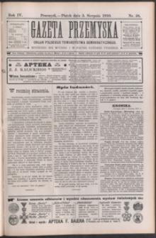 Gazeta Przemyska : organ Polskiego Towarzystwa Demokratycznego. 1910, R. 4, nr 58-61 (sierpień)