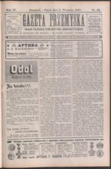 Gazeta Przemyska : organ Polskiego Towarzystwa Demokratycznego. 1910, R. 4, nr 62-66 (wrzesień)