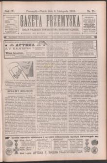 Gazeta Przemyska : organ Polskiego Towarzystwa Demokratycznego. 1910, R. 4, nr 71-74 (listopad)