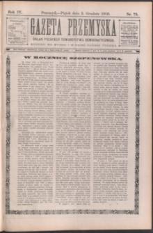 Gazeta Przemyska : organ Polskiego Towarzystwa Demokratycznego. 1910, R. 4, nr 75-79 (grudzień)