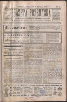 Gazeta Przemyska : organ Polskiego Towarzystwa Demokratycznego. 1911, R. 5, nr 1-4 (styczeń)