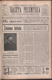 Gazeta Przemyska : organ Polskiego Towarzystwa Demokratycznego. 1911, R. 5, nr 31-34 (lipiec)