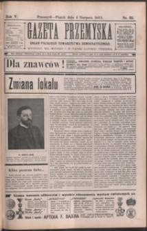 Gazeta Przemyska : organ Polskiego Towarzystwa Demokratycznego. 1911, R. 5, nr 35-36 (sierpień)