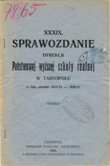 Sprawozdanie Dyrekcji Państwowej Wyższej Szkoły Realnej w Tarnopolu za lata szkolne 1914/15 - 1920/21