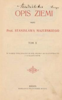 Opis Ziemi, T. 2 / przez Stanisława Majerskiego