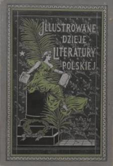 Illustrowane dzieje literatury polskiej. T. 2, Literatura średniowieczna. Okres piastowski / przez Henryka Biegeleisena