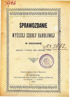 Sprawozdanie Wyższej Szkoły Handlowej w Krakowie za rok szkolny 1900