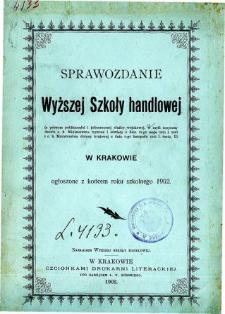 Sprawozdanie Wyższej Szkoły Handlowej w Krakowie za rok szkolny 1902