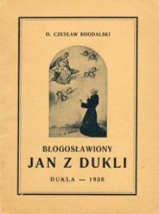 Błogosławiony Jan z Dukli : wspomnienia z jego życia i czci pośmiertnej (z rycinami)