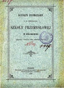 Sprawozdanie C. K. Państwowej Szkoły Przemysłowej w Krakowie za rok szkolny 1897/8