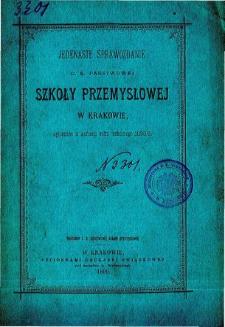 Sprawozdanie C. K. Państwowej Szkoły Przemysłowej w Krakowie za rok szkolny 1898/9