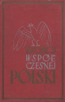 Twórcy współczesnej Polski : księga encyklopedyczna żywotów, czynów i rządów
