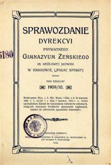 Sprawozdanie Dyrekcyi Prywatnego Gimnazyum Żeńskiego im. Królowej Jadwigi w Krakowie za rok szkolny 1909/10