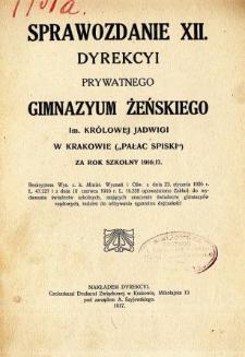 Sprawozdanie XII. Dyrekcyi Prywatnego Gimnazyum Żeńskiego im. Królowej Jadwigi w Krakowie za rok szkolny 1916/17