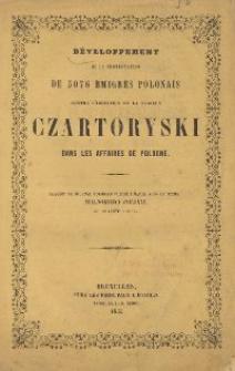 Developpement de la protestation de 3076 émigrés polonais contre l'immixtion de la famille Czartoryski dans les affaires de Pologne