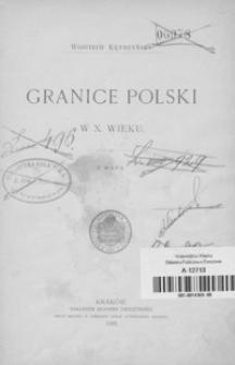 Granice Polski w X. wieku : z mapą