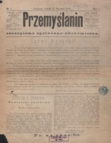 Przemyślanin : czasopismo społeczno-ekonomiczne. 1881, R. 1, nr 1-13