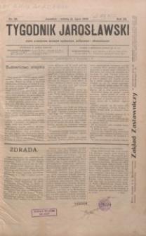 Tygodnik Jarosławski : pismo poświęcone sprawom społecznym, politycznym i ekonomicznym. 1906, R. 3, nr 26, 29-31, 33, 35-40, 42-47
