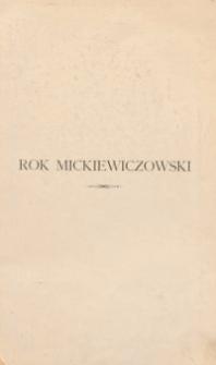 Rok Mickiewiczowski : księga pamiątkowa wydana staraniem Kółka Mickiewiczowskiego we Lwowie