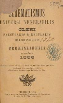 Schematismus universi venerabilis cleri Saecularis et Regularis Dioeceseos Ritus Latini Premisliensis pro Anno Domini 1886