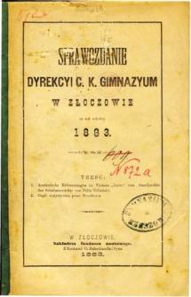 Sprawozdanie Dyrekcyi C. K. Gimnazyum w Złoczowie za rok szkolny 1883