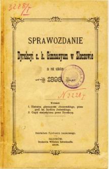 Sprawozdanie Dyrekcyi C. K. Gimnazyum w Złoczowie za rok szkolny 1898
