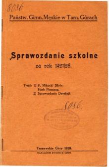 Sprawozdanie szkolne Państwowego Gimnazjum Męskiego w Tarnowskich Górach za rok szkolny 1927/28