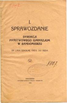 Sprawozdanie Dyrekcji Państwowego Gimnazjum w Sandomierzu za lata szkolne 1915/6 do 1923/4