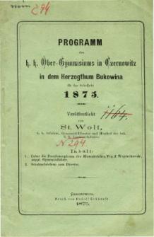 Programm des K. K. Ober-Gymnasiums in Czernowitz in dem Herzogthum Bukowina fur das Schuljahr 1875