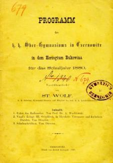 Programm des K. K. Ober-Gymnasiums in Czernowitz in dem Herzogthum Bukowina fur das Schuljahr 1880