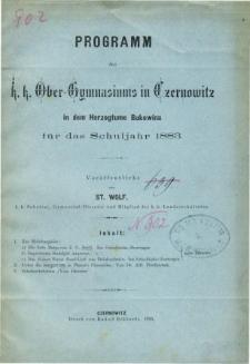 Programm des K. K. Ober-Gymnasiums in Czernowitz in dem Herzogthum Bukowina fur das Schuljahr 1883