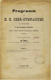 Programm des K. K. Ober-Gymnasiums in Czernowitz in dem Herzogthum Bukowina fur das Schuljahr 1886