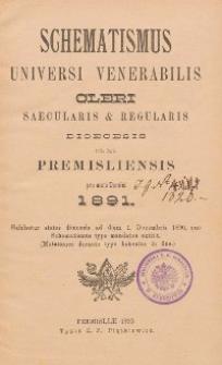 Schematismus universi venerabilis cleri Saecularis et Regularis Dioeceseos Ritus Latini Premisliensis pro Anno Domini 1891