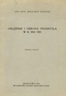 Oblężenie i obrona Przemyśla w r. 1914/1915