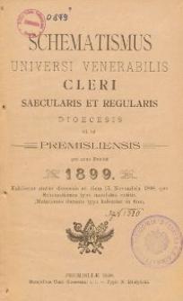 Schematismus universi venerabilis cleri Saecularis et Regularis Dioeceseos Ritus Latini Premisliensis pro Anno Domini 1899