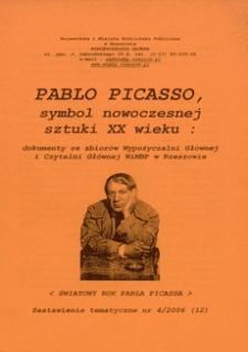 Pablo Picasso : symbol nowoczesnej sztuki XXI wieku : dokumenty ze zbiorów Wypożyczalni Głównej i Czytelni Głównej WiMBP w Rzeszowie