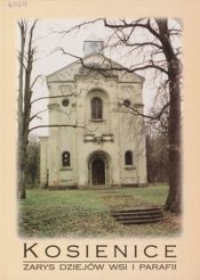 Kosienice : zarys dziejów wsi i parafii