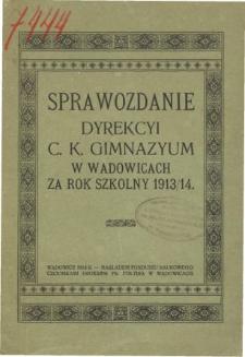 Sprawozdanie Dyrekcyi C. K. Gimnazyum w Wadowicach za rok szkolny 1913/14