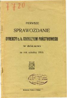 Sprawozdanie Dyrekcyi C. K. Gimnazyum Państwowego w Żółkwi za rok szkolny 1916