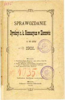 Sprawozdanie Dyrekcyi C. K. Gimnazyum w Złoczowie za rok szkolny 1901